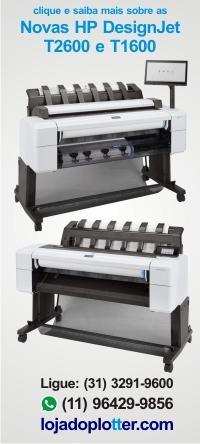 Novas Plotters HP T1600 e HP T2600